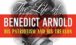 Benedict Arnold: His Patriotism and His Treason