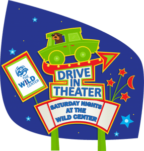 Wild Center's Drive-In Movie Theater