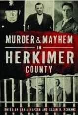 murder mayhem mohawk valley
