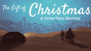 the gift of christmas drivethru