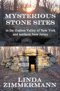 Mysterious Stone Sites in the Hudson Valley and Northern New Jersey
