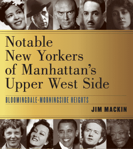 Notable New Yorkers of Manhattans Upper West Side