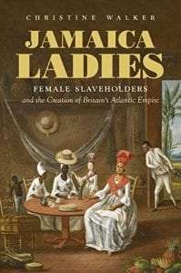 Woman Slaveholders in Jamaica