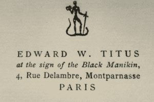 Edward William Titus at the sign of the black manikin