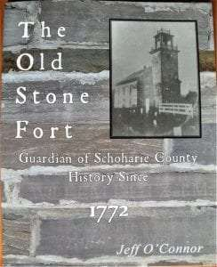 The Old Stone Fort Guardian of Schoharie County History Since 1772