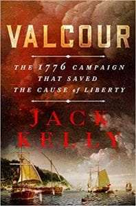 Valcour The 1776 Campaign That Saved the Cause of Liberty