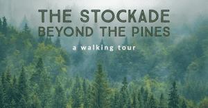 Stockade Beyond the Pines