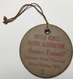 Belmont Park Terminal owner/trainer access badge courtesy National Museum of Racing and Hall of Fame