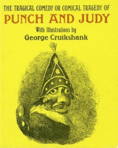 The Tragical Comedy or Comical Tragedy of Punch and Judy