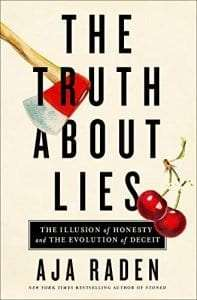 The Truth About Lies by Aja Raden